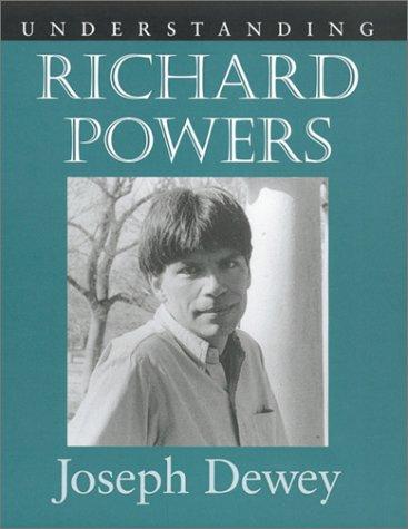 9781570034428: Understanding Richard Powers (Understanding Contemporary American Literature)