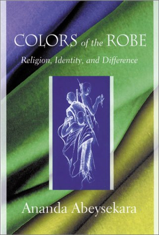 9781570034671: Colors of the Robe: Religion, Identity, and Difference