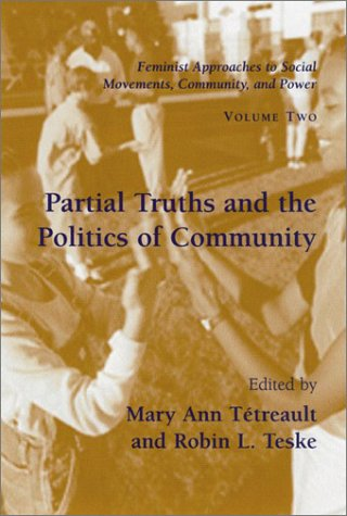 Partial Truths and the Politics of Community: Mary Ann Tetreault
