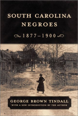 9781570034947: South Carolina Negroes, 1877-1900 (Southern Classics (Univ of South Carolina))