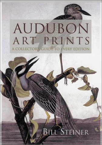 9781570035036: Audubon Art Prints: A Collector's Guide to Every Edition