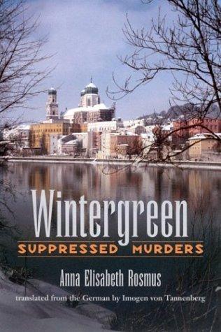 Wintergreen: Suppressed Murders: Rosmus, Anna Elisabeth