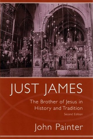 9781570035234: Just James: The Brother of Jesus in History and Tradition (Studies on Personalities of the New Testament)
