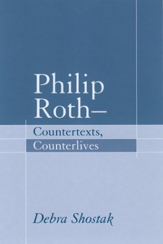 9781570035425: Philip Roth-Countertexts, Counterlives