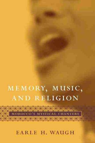9781570035678: Memory, Music, And Religion: Morocco's Mystical Chanters