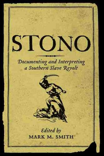 Stono : Documenting and Interpreting a Southern