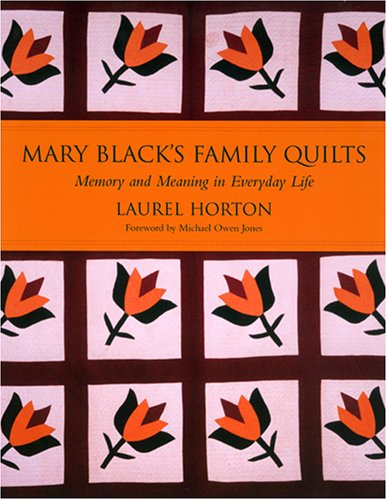 9781570036095: Mary Black's Family Quilts: Memory And Meaning in Everyday Life