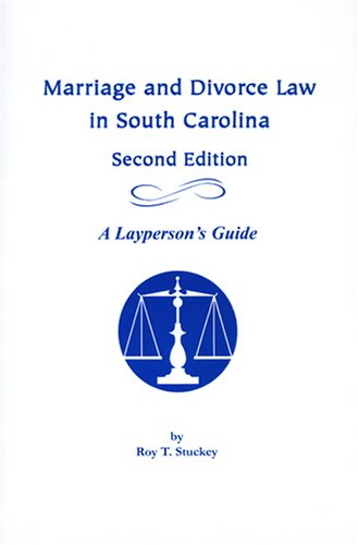9781570036231: Marriage and Divorce Law in South Carolina: A Layperson's Guide