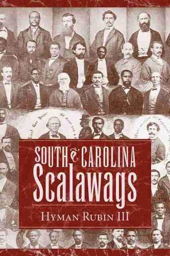 9781570036255: South Carolina Scalawags (Non Series)