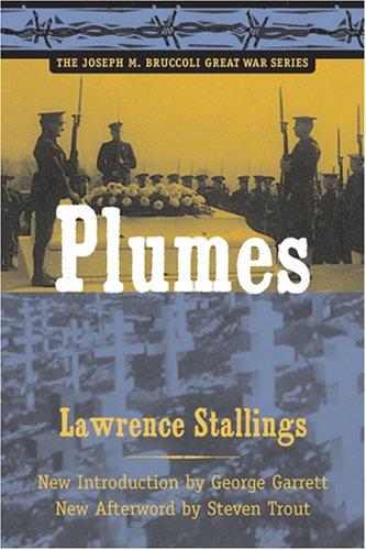 9781570036491: Plumes (Joseph M. Bruccoli Great War Series)