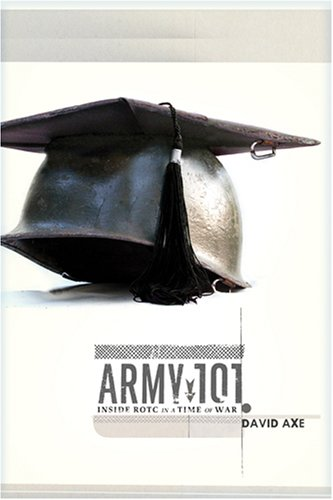 9781570036606: Army 101: Inside ROTC in a Time of War
