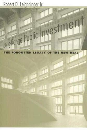 9781570036637: Long-Range Public Investment: The Forgotten Legacy of the New Deal (Understanding Social Problems and Social Issues)
