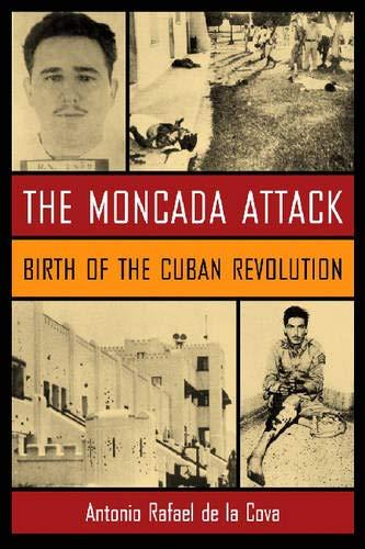 9781570036729: The Moncada Attack: Birth of the Cuban Revolution