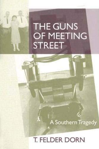 9781570036774: The Guns of Meeting Street: A Southern Tragedy