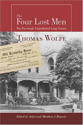 THE FOUR LOST MEN; THE PREVIOUSLY UNPUBLISHED LONG VERSION