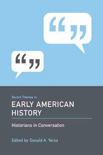 9781570037658: Recent Themes in Early American History: Historians in Conversation