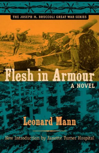 Flesh in Armour: A Novel. (reprint of 1932 edition) (The Joseph M. Bruccoli Great War Series): ...