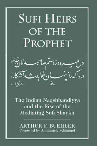 9781570037832: Sufi Heirs of the Prophet (Studies in Comparative Religion)