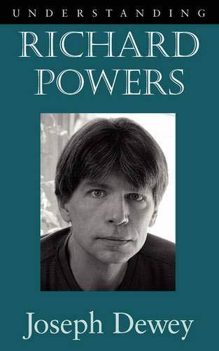 9781570037849: Understanding Richard Powers (Understanding Contemporary American Literature)