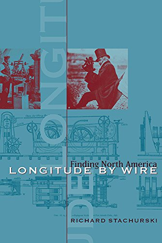9781570038013: Longitude by Wire: Finding North America