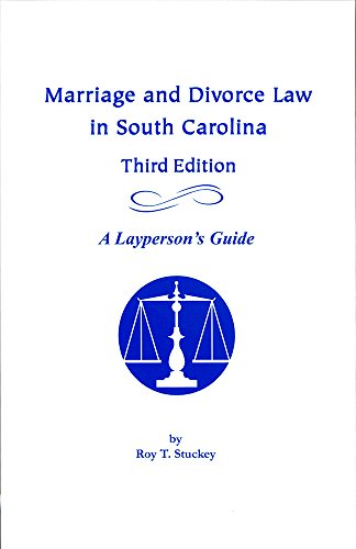 9781570038204: Marriage and Divorce Law in South Carolina: A Layperson's Guide, Third Edition