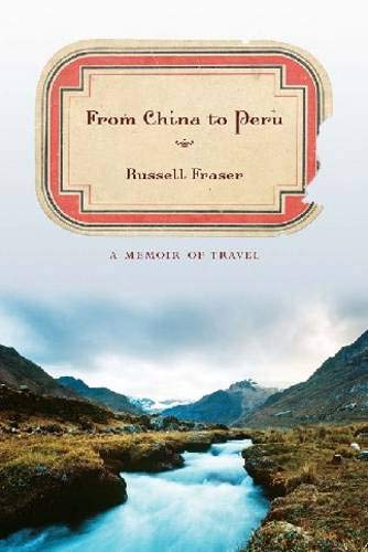 9781570038259: From China to Peru: A Memoir of Travel