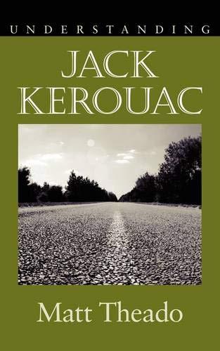 9781570038464: Understanding Jack Kerouac (Understanding Contemporary American Literature)