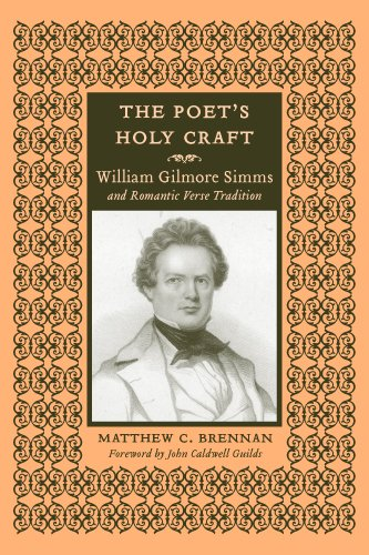 9781570038884: The Poet's Holy Craft: William Gilmore Simms and Romantic Verse Traditions