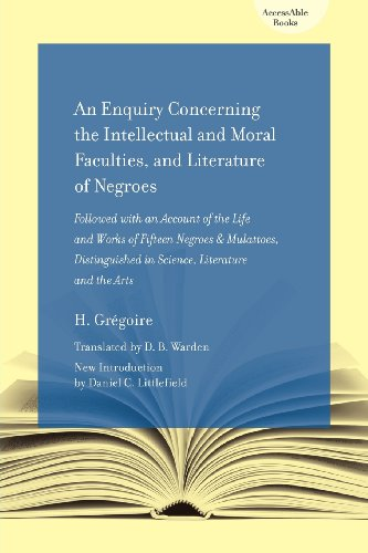 9781570038952: An Enquiry Concerning the Intellectual and Moral Faculties and Literature of Negroes: Followed with an Account of the Life and Works of Fifteen ... Literature and the Arts (AccessAble Books)