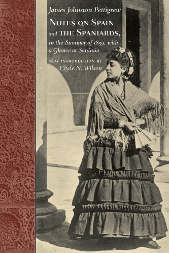 9781570039041: Notes on Spain and the Spaniards, in the Summer of 1859, with a Glance at Sardinia (Southern Classics)