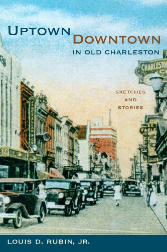 9781570039096: Uptown/Downtown in Old Charleston: Sketches and Stories