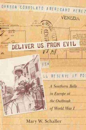 Deliver Us from Evil: A Southern Belle in Europe at the Outbreak of World War I