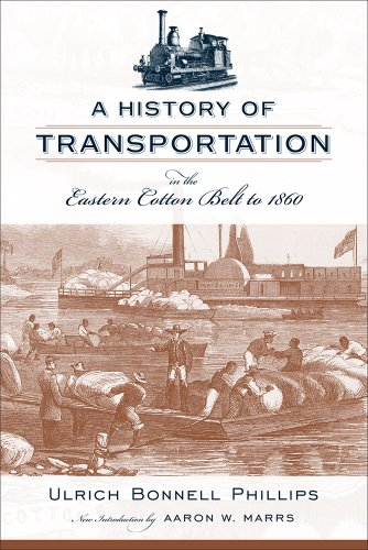 9781570039652: A History of Transportation in the Eastern Cotton Belt to 1860