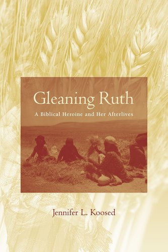 9781570039836: Gleaning Ruth: A Biblical Heroine and Her Afterlives (Studies on Personalities of the Old Testament)
