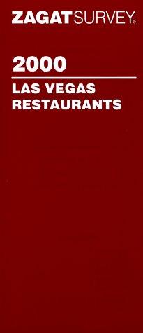 Zagatsurvey 2000: Las Vegas Restaurants (Zagat Guides) (1570061580) by Zagat Survey