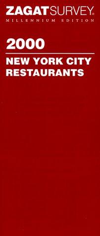 Zagatsurvey 2000 New York City Restaurants (Zagat Survey New York City Restaurants)
