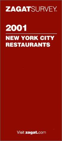 9781570062469: Zagatsurvey 2001 New York City Restaurants (Zagatsurvey : New York City Restaurants, 2001)