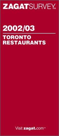 9781570063589: Zagat Toronto Restaurants (Zagat Survey: Best of Toronto)