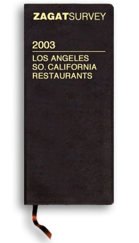 Zagat Los Angeles Leather (Zagat Survey: Los Angeles and Southern California Restaurants)