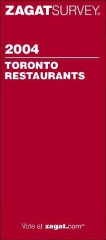 9781570065170: Zagat Toronto Restaurants (Zagat Survey: Best of Toronto)