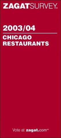 9781570065217: Zagat Survey 2003/04 Chicago Restaurants