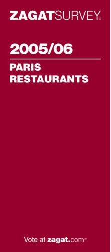 9781570067082: Zagat Paris Restaurants (Zagat Survey: Paris Restaurants)