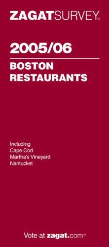 Zagat 2005/06 Boston Restaurants (Zagatsurvey): Zagat Survey