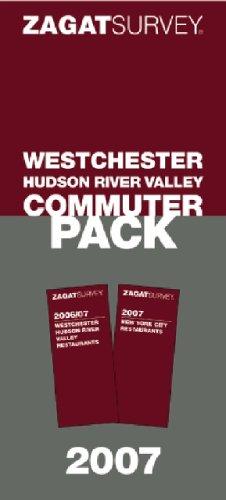 Zagat 2007 Westchester Commuter Pack (Zagat Westchester Commuter Pack): Zagat Survey