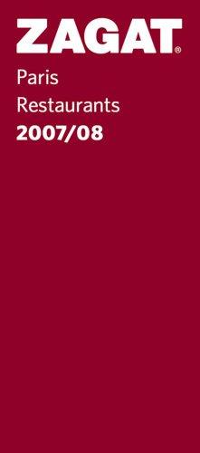 9781570068621: Zagat Paris Restaurants 2007/08 (Zagat Guides)