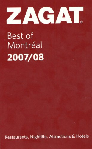 9781570068768: Zagat 2007/08 Best of Montreal (Zagat Survey: Best of Montreal)