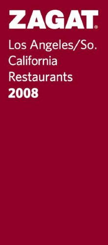 9781570068928: Zagat 2008 Los Angeles Restaurants