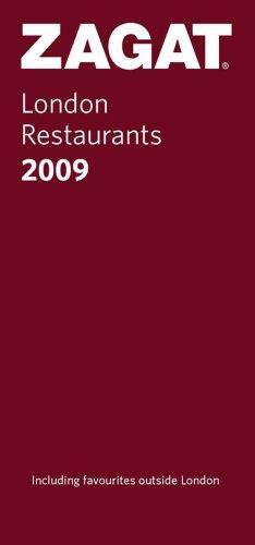 9781570069918: Zagat 2009 London Restaurants (ZAGATSURVEY: LONDON RESTAURANTS)
