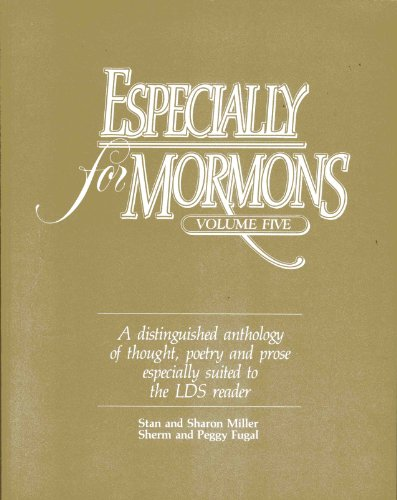Especially for Mormons (a distinguished anthology of: Stan and Miller
