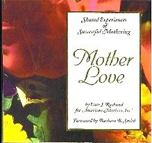 Stock image for Mother Love for sale by Bayside Books